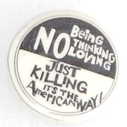 Vietnam Era Just Killing Is The American Way Anti-War Pin