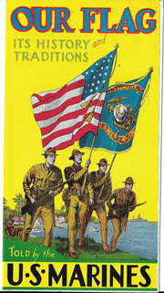 1937 Our Flag Its History And Traditions Of The US Marine Corps Recruiting Brochure