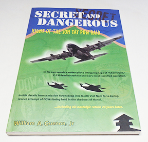 Autographed Copy of Secret and Dangerous by William A. Guenon Jr. Signed by Guenon