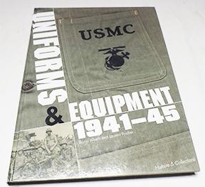 USMC Uniforms & Equipment 1941-45 By Bruno Albeti and Laurent Pradier Book