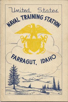 WWII US Navy Naval Training Station Farragut, Idaho Booklet