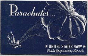 WWII US Navy Parachutes...US Navy Flight Prep School Manual