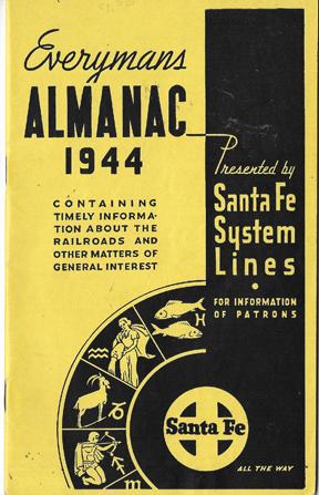 WWII Santa Fe Railroad 1944 Everymans Almanac