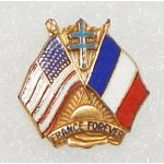 WWII Free French Forces And US Forces France Forever Patriotic Pin