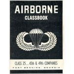 Vietnam Era Airborne Classbook Class 25 45th & 49th Company Fort Benning Yearbook