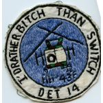 Vietnam US Air Force 40th Air Rescue & Recovery Squadron Detachment 4 I'D RATHER BITCH THAN SWITCH Squadron Patch