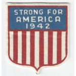 WWII Home Front Strong For America 1942 Patch