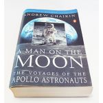 Autographed Copy of A Man On The Moon by Andrew Chaikin Signed By Several Astronauts
