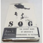 Autographed Copy of SOG The Secret Wars of America's Commandos In Vietnam by John L. Plaster Signed by 71 SOG Members and Others