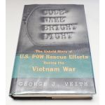 Autographed Copy of Code-name Bright Light by George J. Veith Two Special Forces Signatures