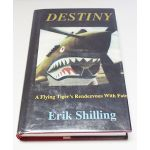 Autographed Copy of Destiny by Erik Shilling Signed By Shilling