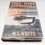 Autographed Copy of They Were Expendable by W. L. White. Signed by Medal of Honor Winner Bulkeley.