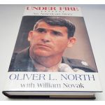Autographed Copy of Under Fire by Oliver L. North Signed By Author