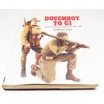Autographed & Numbered Doughboy To GI US Army Clothing And Equipment 1900-1945 By Kenneth Lewis Book
