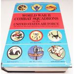 World War II Combat Squadrons of the US Air Force