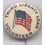 Third Liberty Loan Volunteer Celluloid Pinback Button